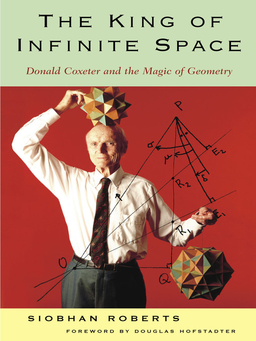 Title details for King of Infinite Space by Siobhan Roberts - Available