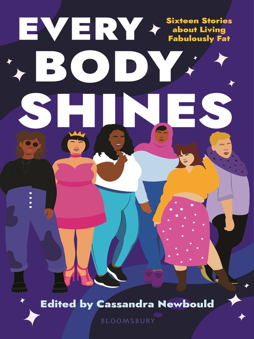 Title details for Every Body Shines by Cassandra Newbould - Available