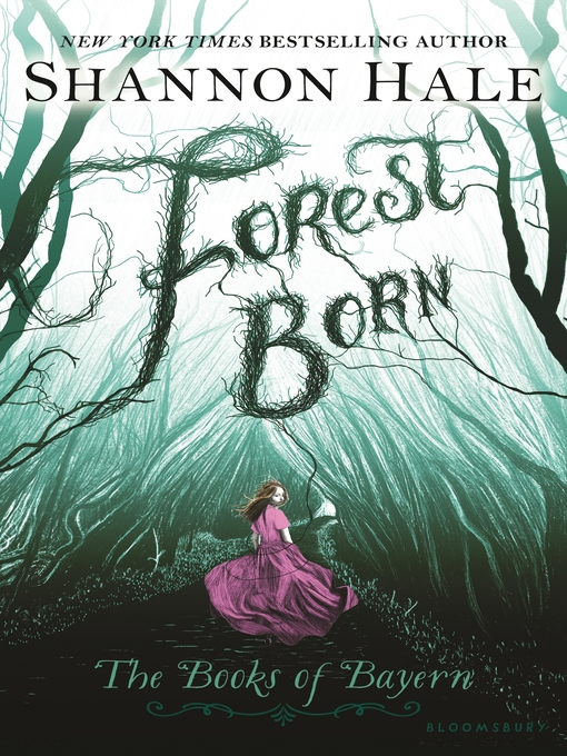 Title details for Forest Born by Shannon Hale - Wait list