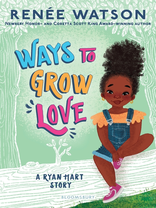 Title details for Ways to Grow Love by Renée Watson - Wait list