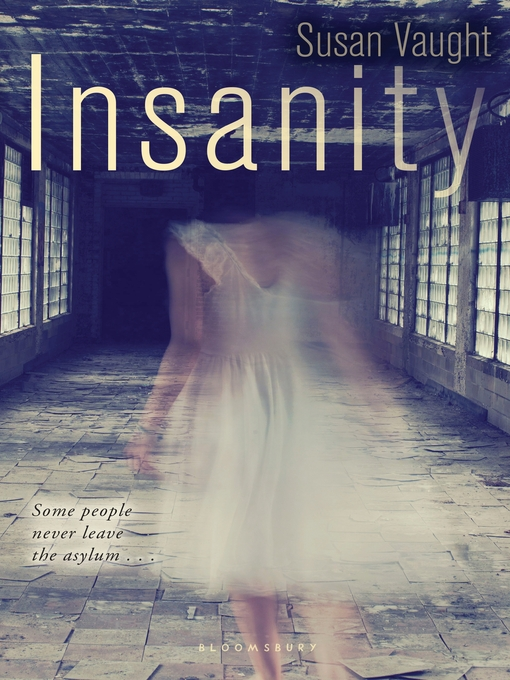 Title details for Insanity by Susan Vaught - Available