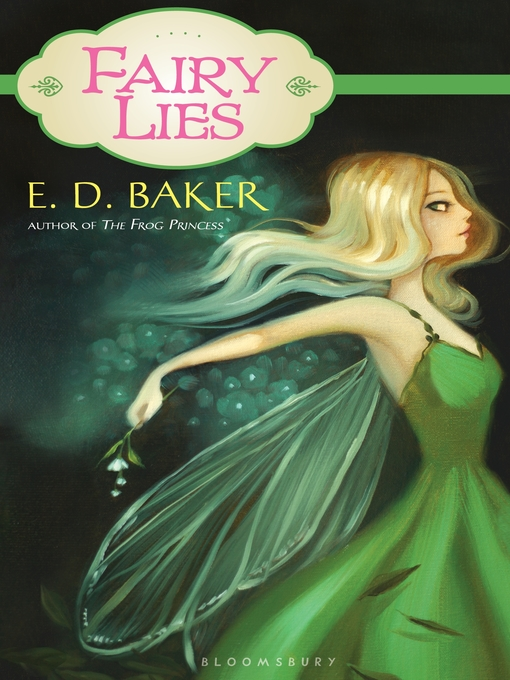 Title details for Fairy Lies by E.D. Baker - Available
