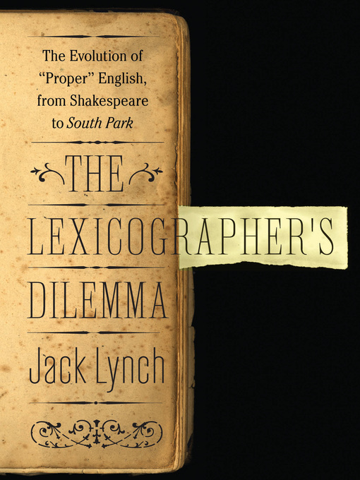 Title details for The Lexicographer's Dilemma by Jack Lynch - Available