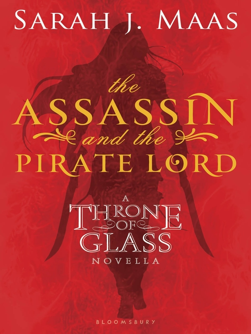 Title details for The Assassin and the Pirate Lord by Sarah J. Maas - Wait list