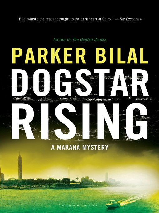 Title details for Dogstar Rising by Parker Bilal - Available