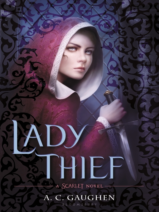 Title details for Lady Thief by A. C. Gaughen - Available