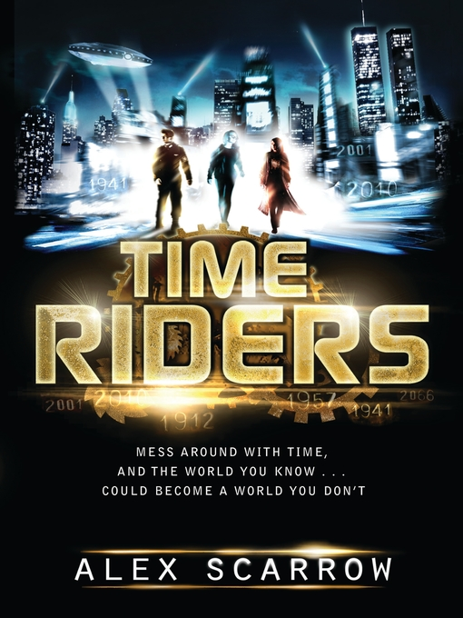 Title details for TimeRiders by Alex Scarrow - Available