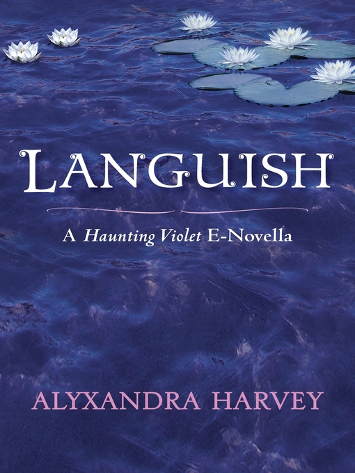 Title details for Languish by Alyxandra Harvey - Available
