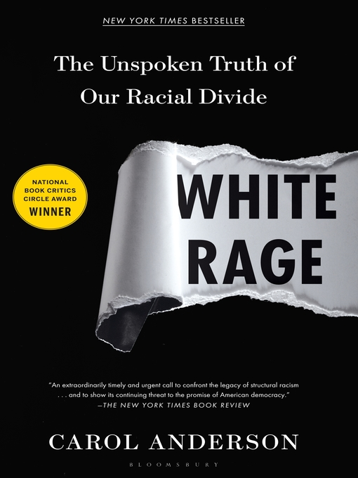 Title details for White Rage by Carol Anderson - Wait list