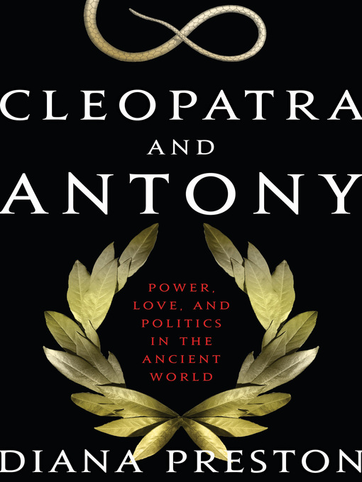 Title details for Cleopatra and Antony by Diana Preston - Available