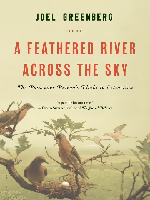 Title details for A Feathered River Across the Sky by Joel Greenberg - Available