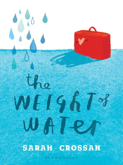 Title details for The Weight of Water by Sarah Crossan - Available
