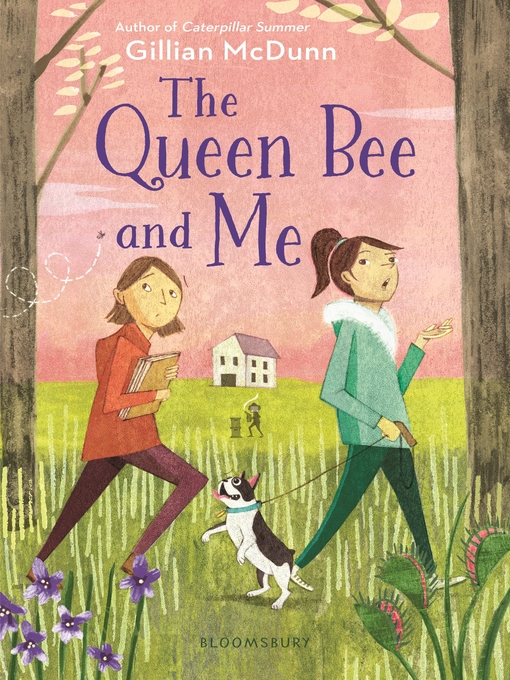 Title details for The Queen Bee and Me by Gillian McDunn - Available