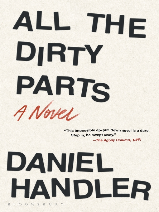Title details for All the Dirty Parts by Daniel Handler - Available