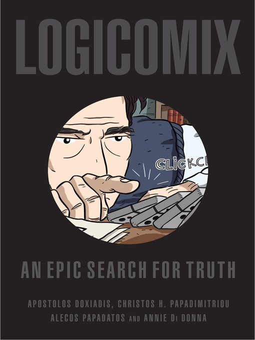 Title details for Logicomix by Apostolos Doxiadis - Available