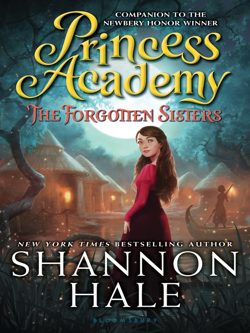 Title details for The Forgotten Sisters by Shannon Hale - Available