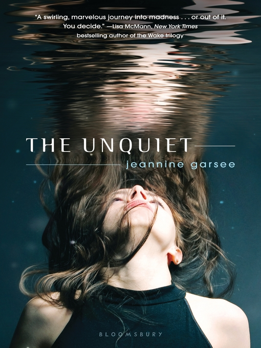 Title details for The Unquiet by Jeannine Garsee - Available
