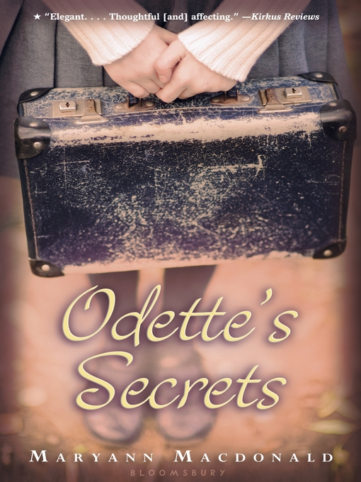 Title details for Odette's Secrets by Maryann Macdonald - Available