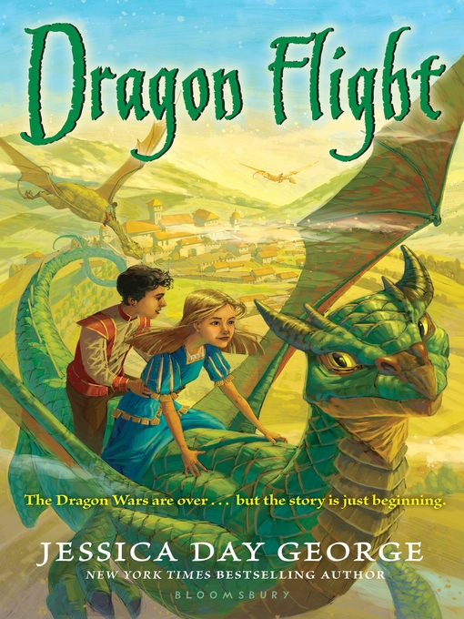Title details for Dragon Flight by Jessica Day George - Available