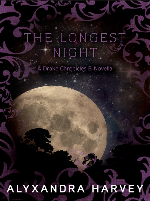 Title details for The Longest Night by Alyxandra Harvey - Available