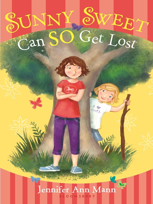 Title details for Sunny Sweet Can So Get Lost by Jennifer Ann Mann - Available