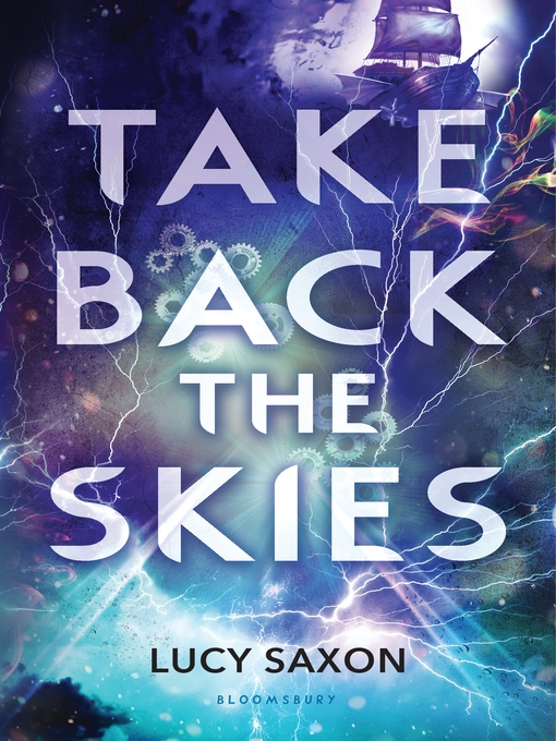 Title details for Take Back the Skies by Lucy Saxon - Available