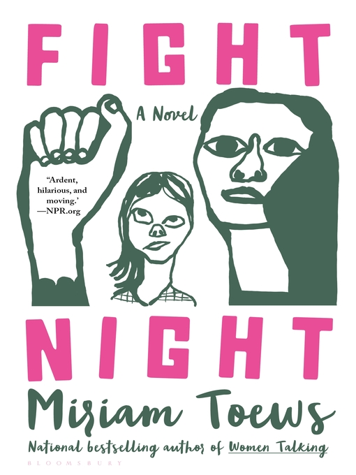 Title details for Fight Night by Miriam Toews - Available