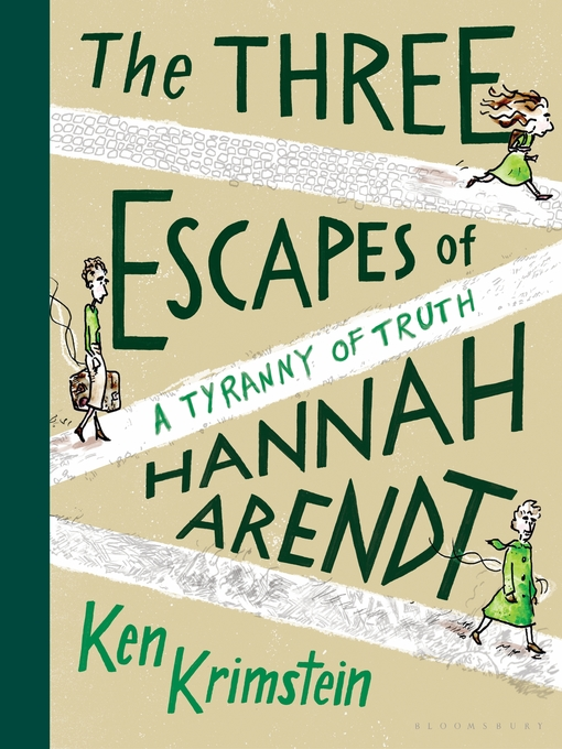 Title details for The Three Escapes of Hannah Arendt by Ken Krimstein - Wait list