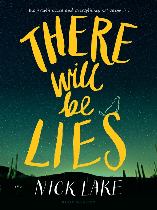 Title details for There Will Be Lies by Nick Lake - Wait list