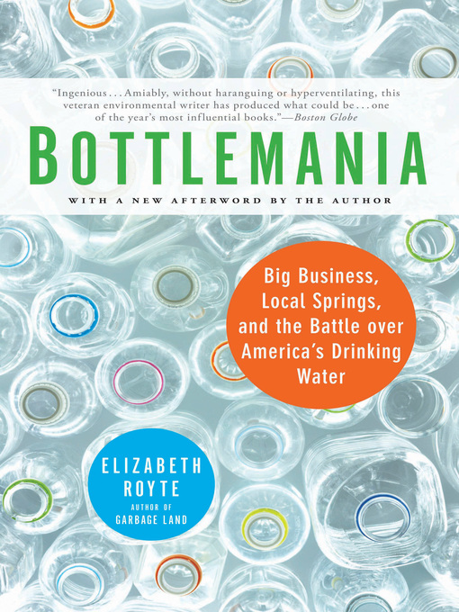 Title details for Bottlemania by Elizabeth Royte - Available