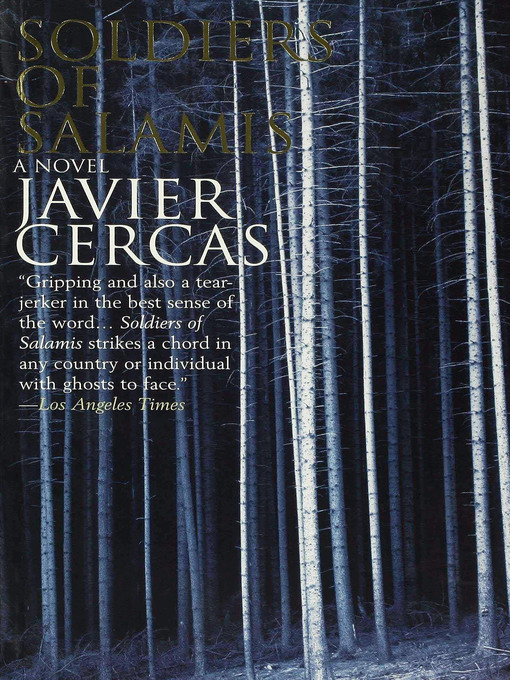 Title details for Soldiers of Salamis by Javier Cercas - Available