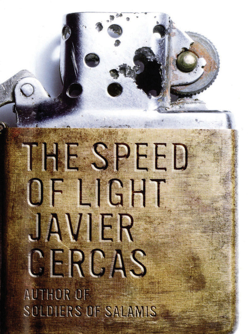 Title details for The Speed of Light by Javier Cercas - Available