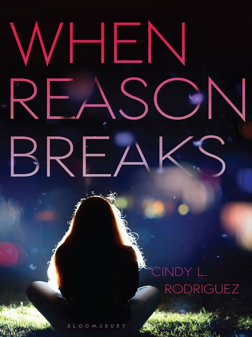 Title details for When Reason Breaks by Cindy L. Rodriguez - Available