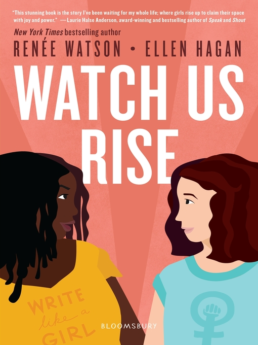 Title details for Watch Us Rise by Renée Watson - Available