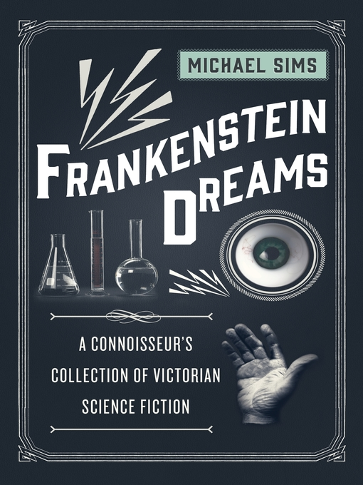 Title details for Frankenstein Dreams by Michael Sims - Available