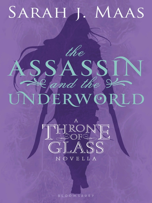 Title details for The Assassin and the Underworld by Sarah J. Maas - Wait list