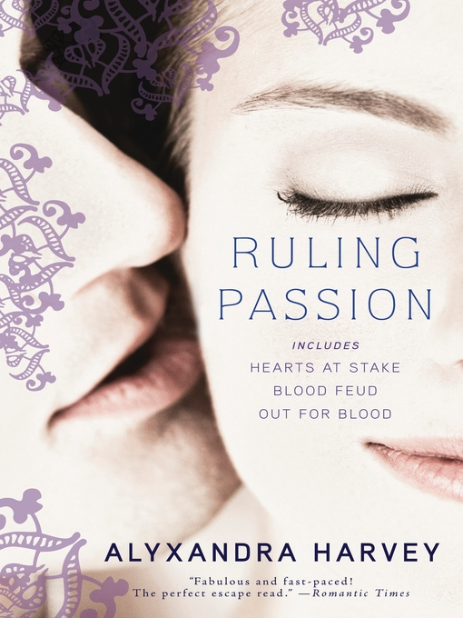 Title details for Ruling Passion by Alyxandra Harvey - Available