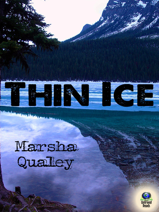 Title details for Thin Ice by Marsha Qualey - Wait list