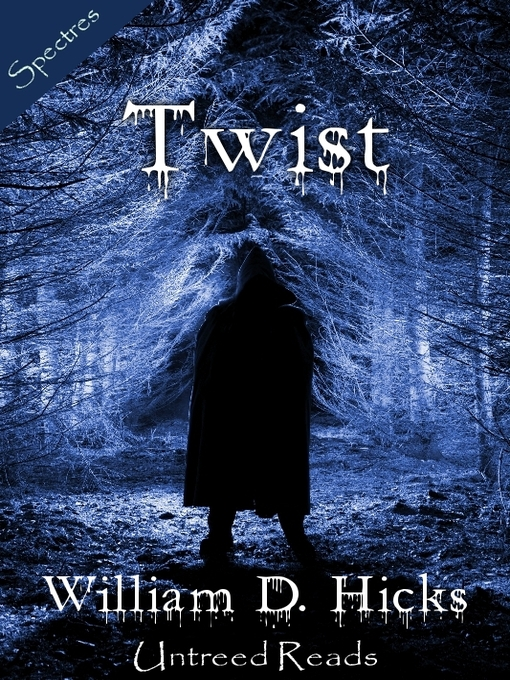 Title details for Twist by William D. Hicks - Available