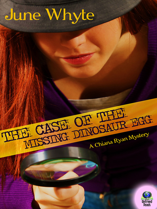 Title details for The Case of the Missing Dinosaur Egg by June Whyte - Wait list