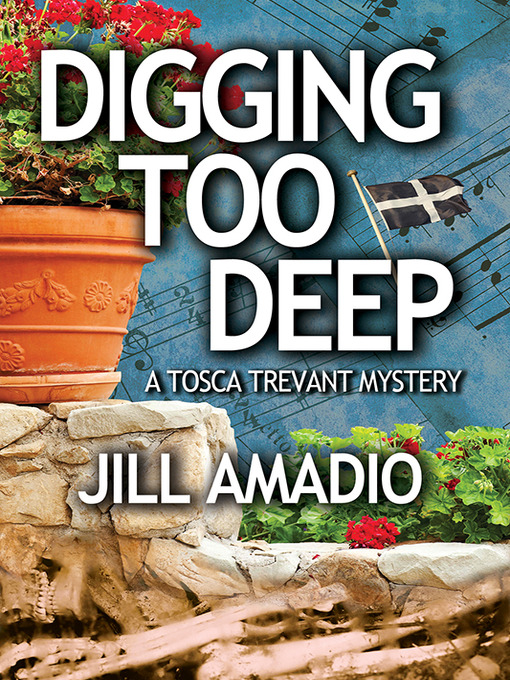 Title details for Digging Too Deep by Jill Amadio - Available