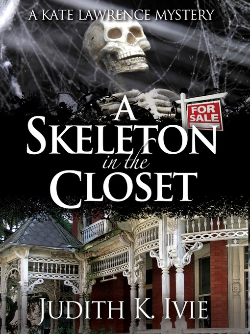 Title details for A Skeleton in the Closet by Judith K. Ivie - Available
