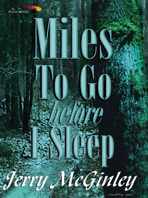 Title details for Miles To Go Before I Sleep by Jerry McGinley - Wait list