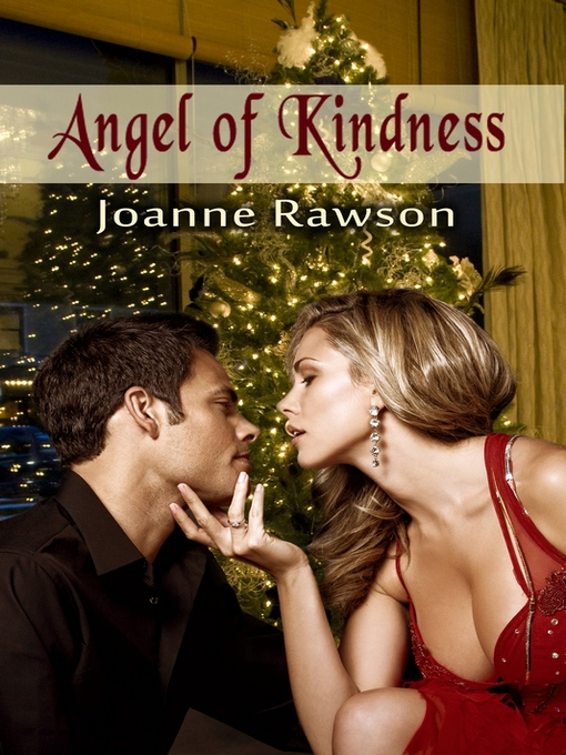 Title details for Angel of Kindness by Joanne Rawson - Wait list