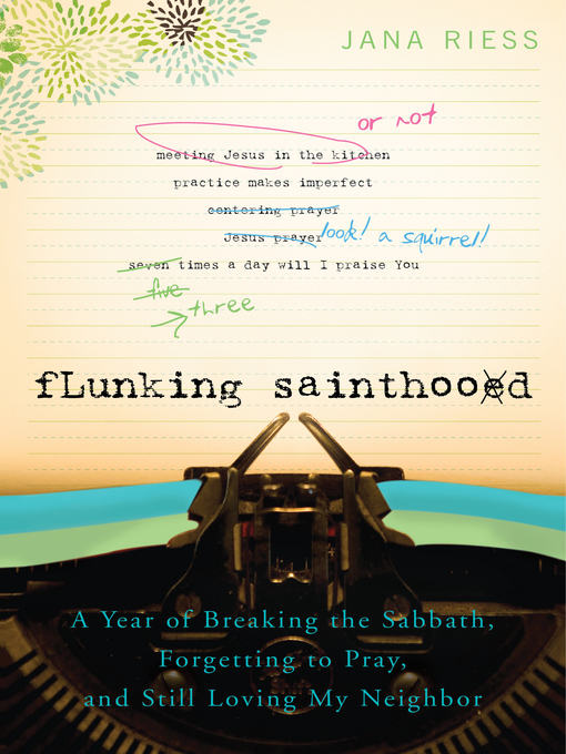 Cover of Flunking Sainthood