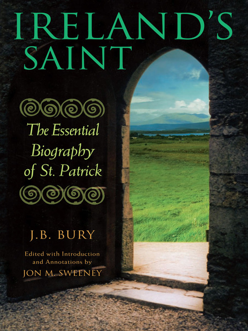 Title details for Ireland's Saint by J. B. Bury - Available