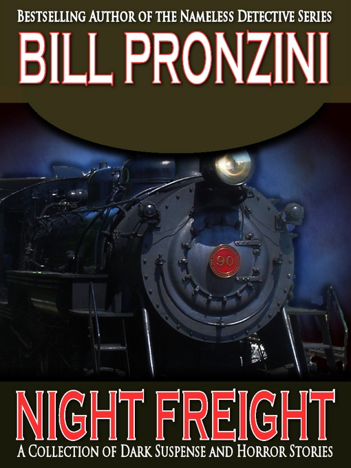 Title details for Night Freight by Bill Pronzini - Available