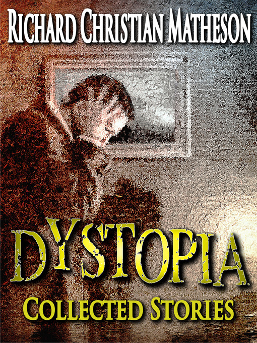 Title details for Dystopia by Richard Christian Matheson - Wait list