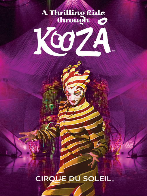 Title details for Cirque Du Soleil by Roger Cantin - Available