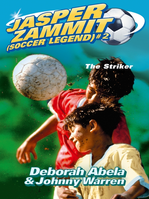 Title details for Jasper Zammit Soccer Legend 2 by Deborah Abela - Available